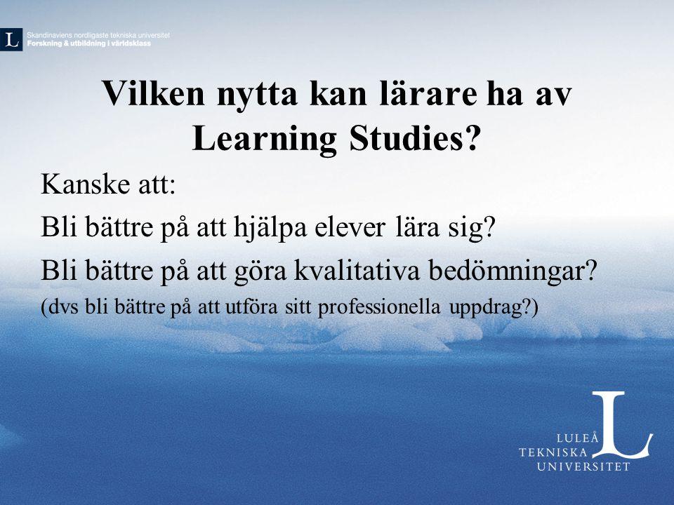 Vilken nytta kan lärare ha av Learning Studies