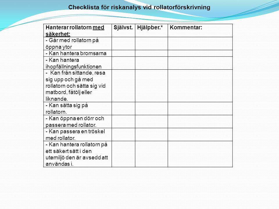 Checklista för riskanalys vid rollatorförskrivning
