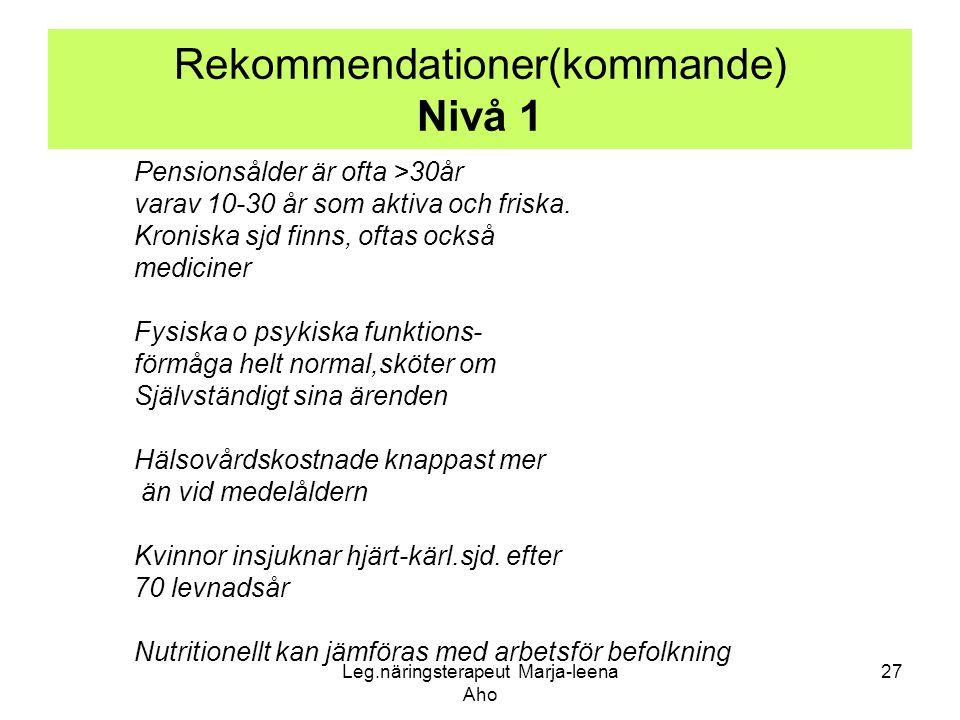 Rekommendationer(kommande) Nivå 1