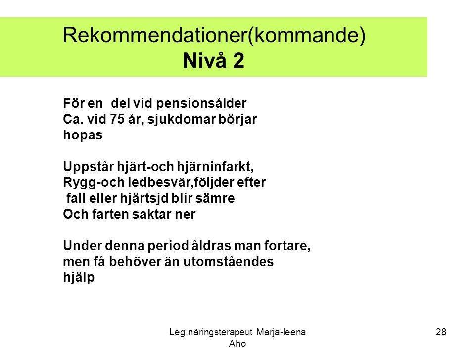 Rekommendationer(kommande) Nivå 2