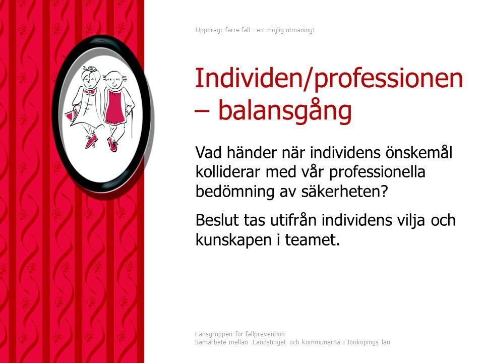 Individen/professionen – balansgång