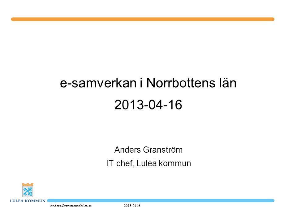 e-samverkan i Norrbottens län 2013-04-16