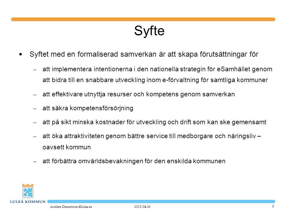 Syfte Syftet med en formaliserad samverkan är att skapa förutsättningar för.