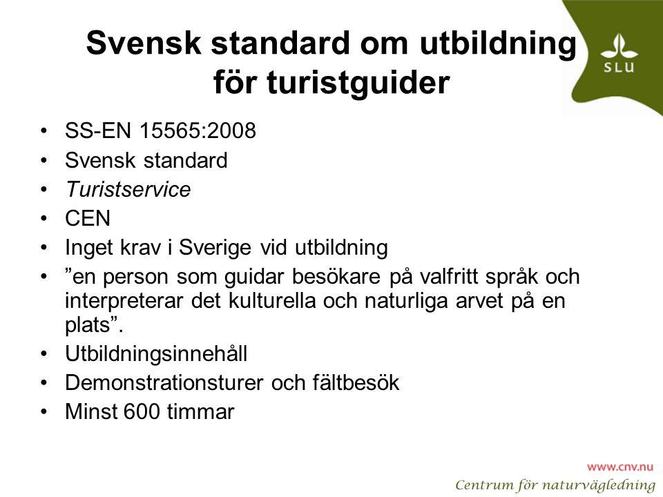 Svensk standard om utbildning för turistguider
