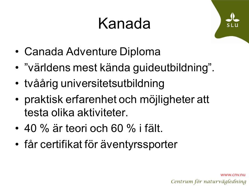 Kanada Canada Adventure Diploma världens mest kända guideutbildning .