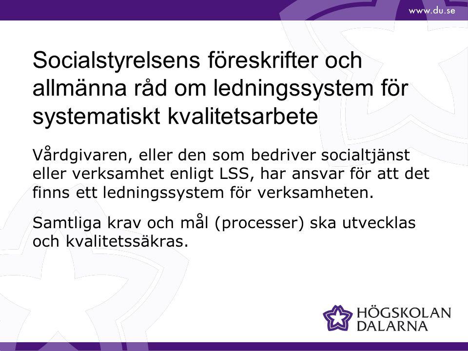 Socialstyrelsens föreskrifter och allmänna råd om ledningssystem för systematiskt kvalitetsarbete