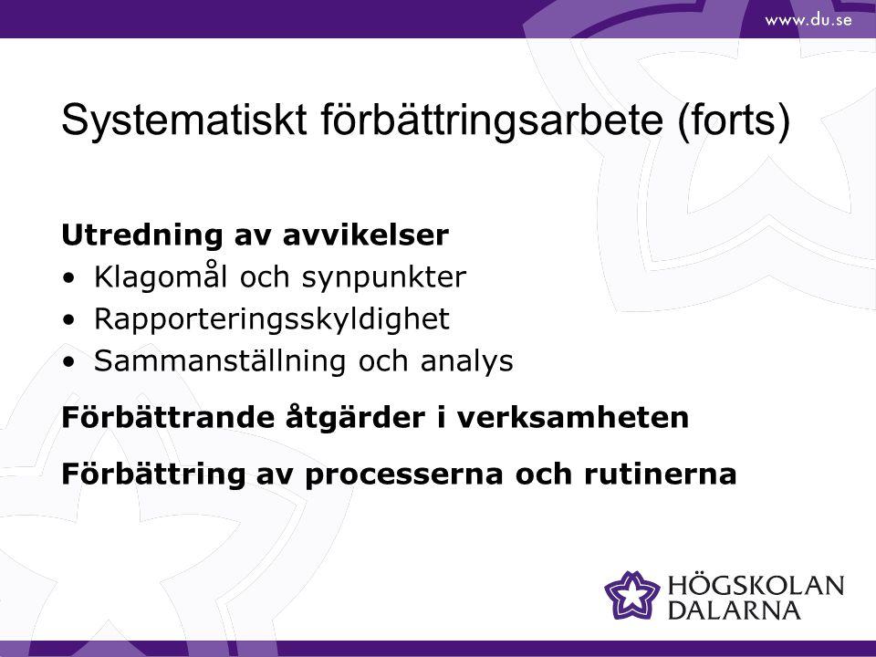 Systematiskt förbättringsarbete (forts)