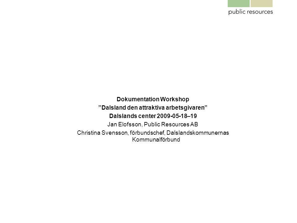 Dokumentation Workshop Dalsland den attraktiva arbetsgivaren