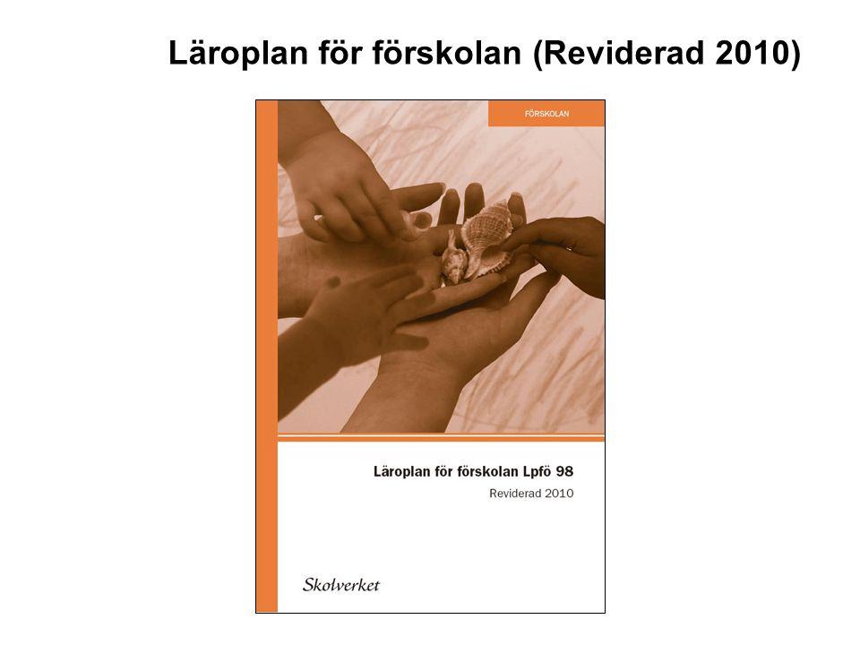 Läroplan för förskolan (Reviderad 2010)