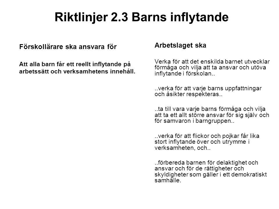 Riktlinjer 2.3 Barns inflytande