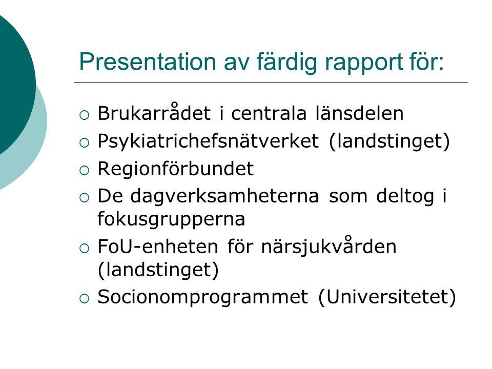 Presentation av färdig rapport för: