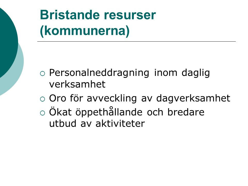 Bristande resurser (kommunerna)