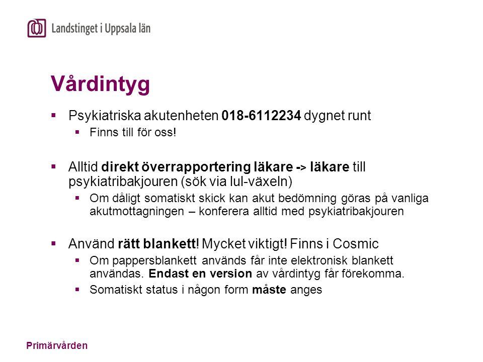 Vårdintyg Psykiatriska akutenheten 018-6112234 dygnet runt