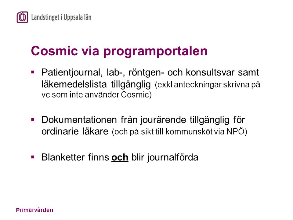 Cosmic via programportalen