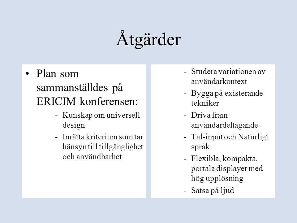 Åtgärder Plan som sammanställdes på ERICIM konferensen: