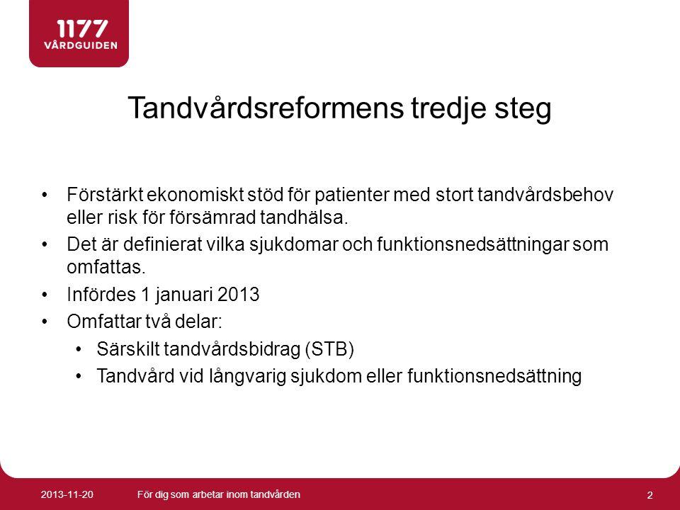Tandvårdsreformens tredje steg