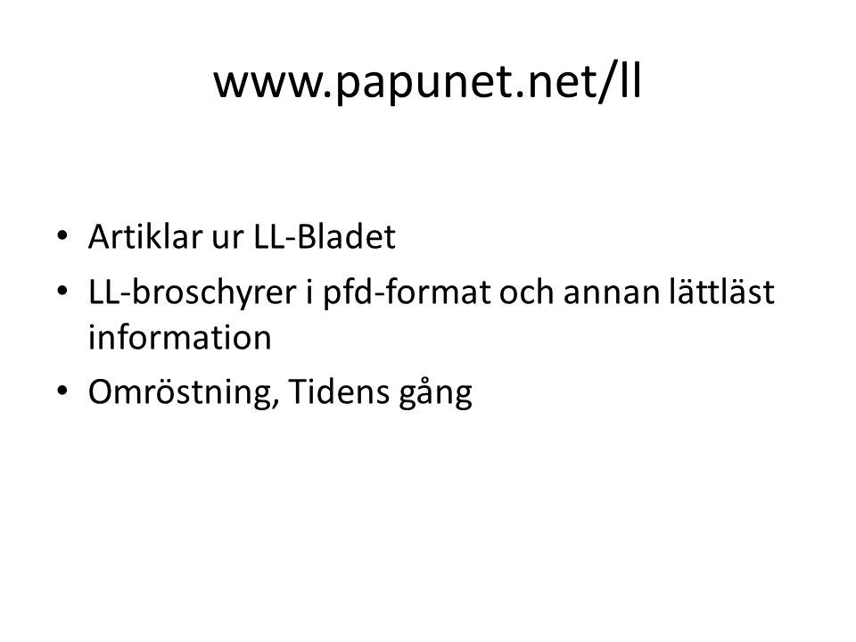 www.papunet.net/ll Artiklar ur LL-Bladet