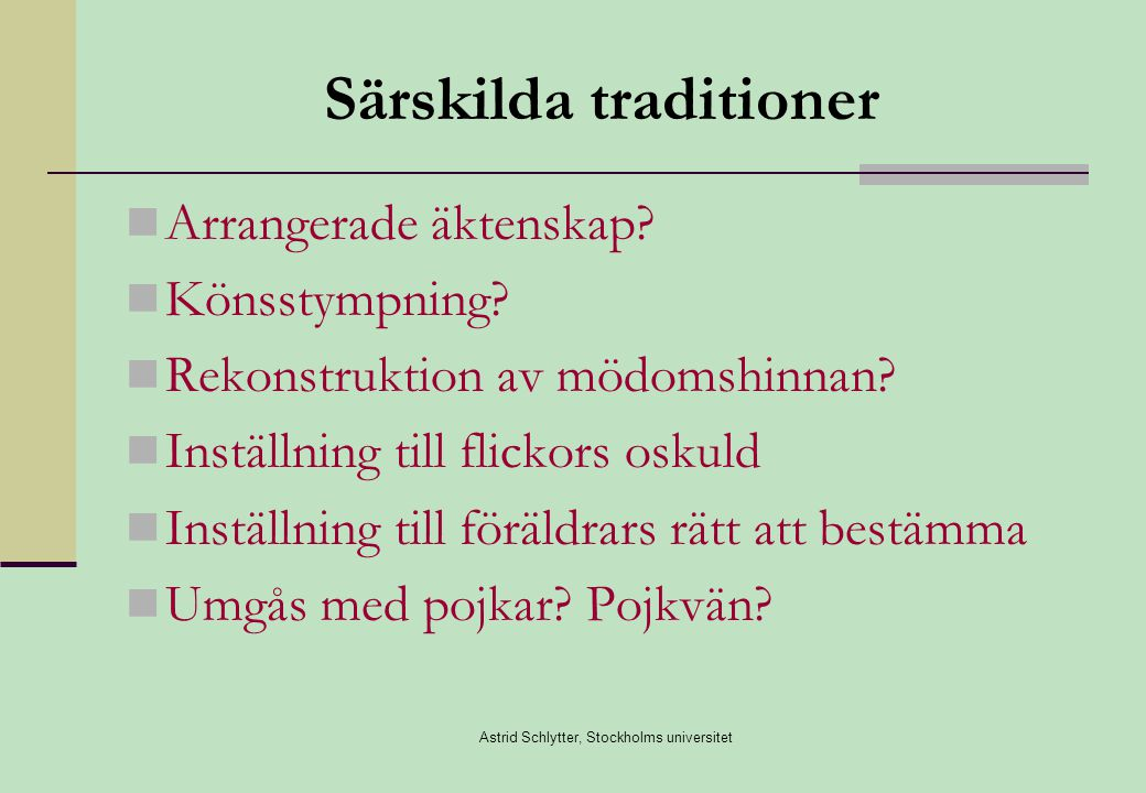 Särskilda traditioner