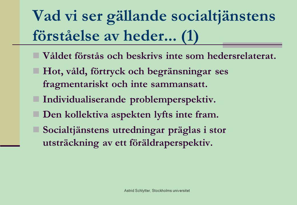 Vad vi ser gällande socialtjänstens förståelse av heder... (1)