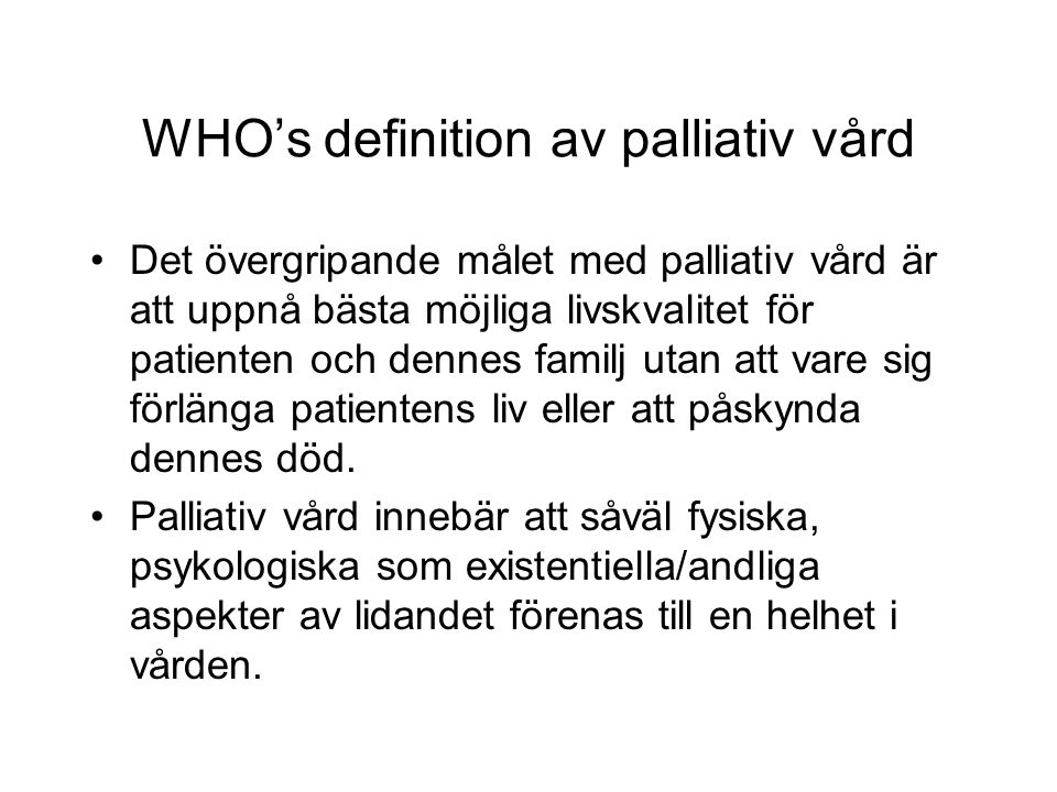 WHO's definition av palliativ vård