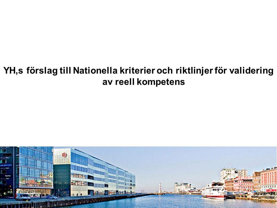 YH,s förslag till Nationella kriterier och riktlinjer för validering av reell kompetens