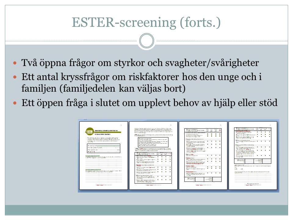 ESTER-screening (forts.)