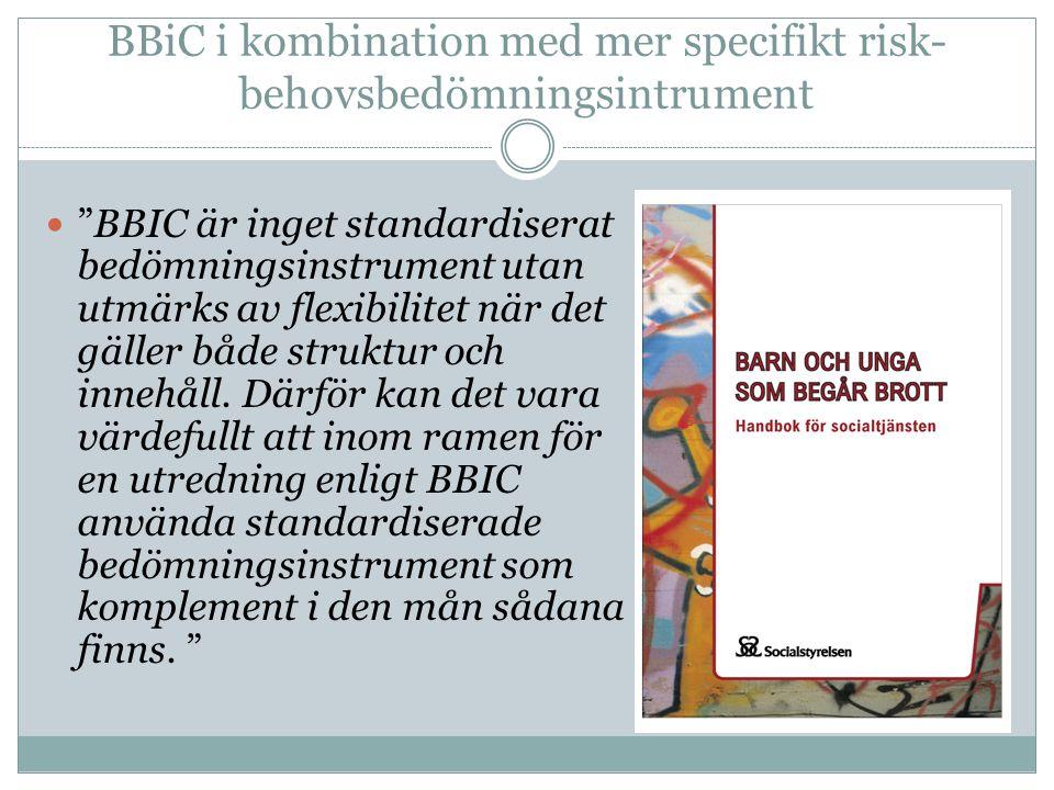 BBiC i kombination med mer specifikt risk-behovsbedömningsintrument