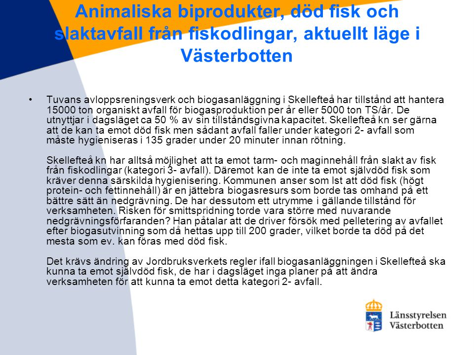 Animaliska biprodukter, död fisk och slaktavfall från fiskodlingar, aktuellt läge i Västerbotten