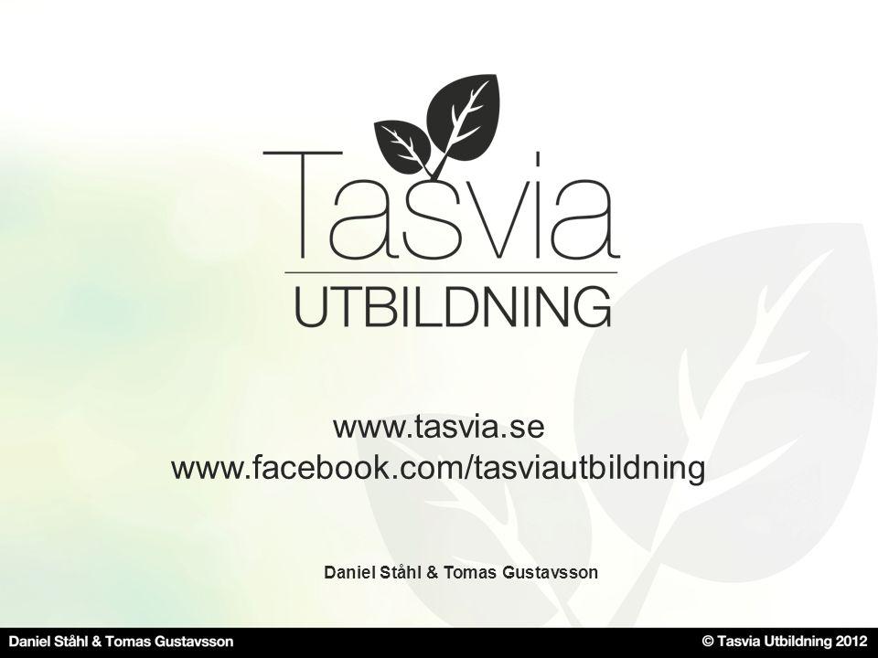 www.tasvia.se www.facebook.com/tasviautbildning