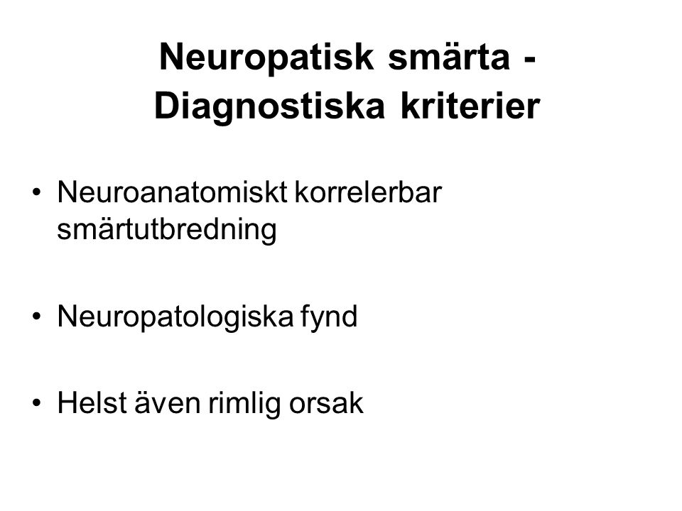 Neuropatisk smärta - Diagnostiska kriterier