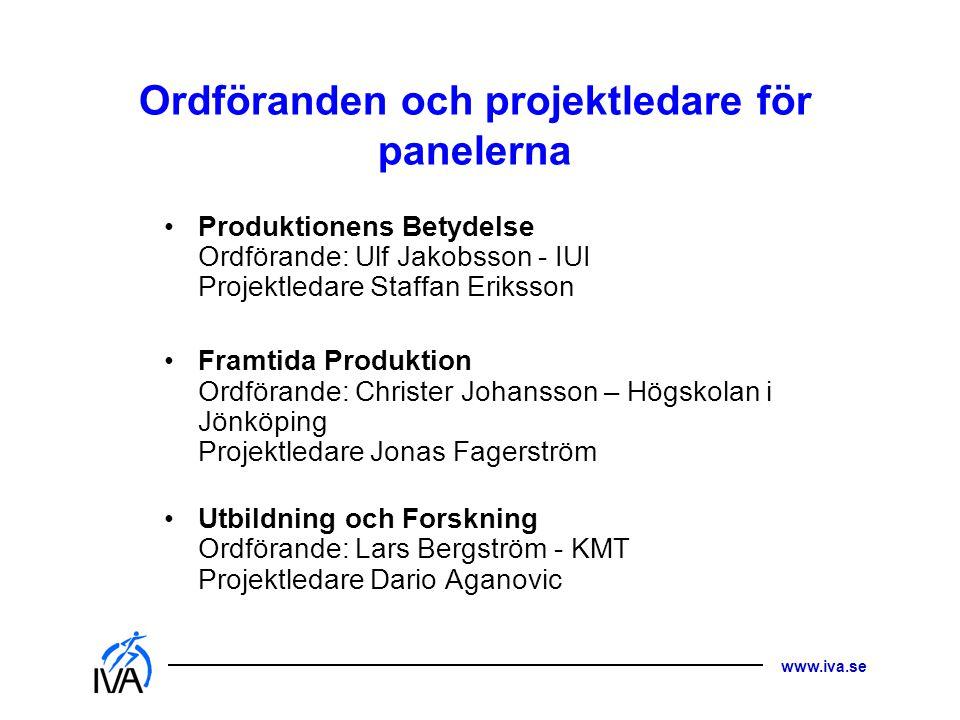 Ordföranden och projektledare för panelerna