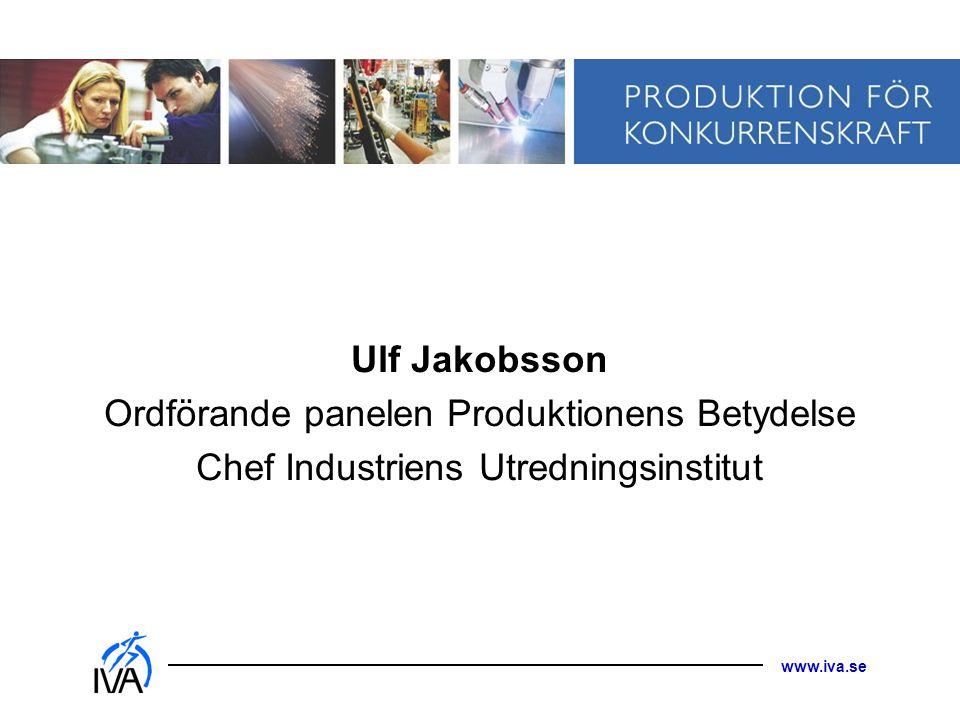 Ordförande panelen Produktionens Betydelse