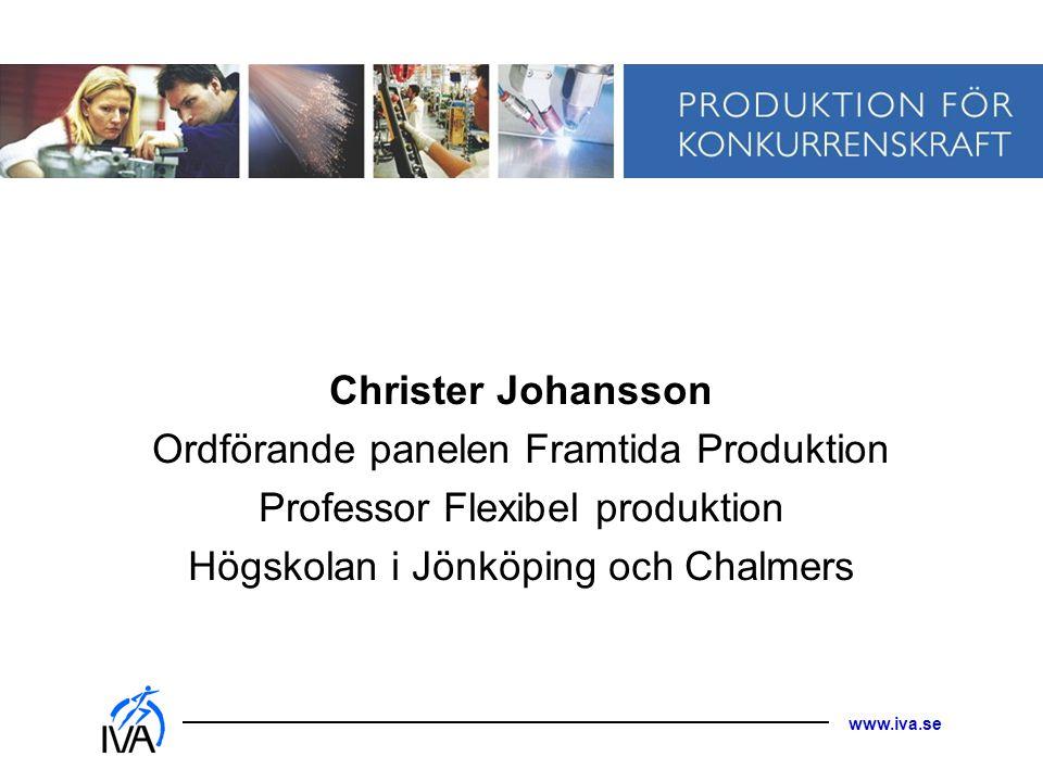 Ordförande panelen Framtida Produktion Professor Flexibel produktion