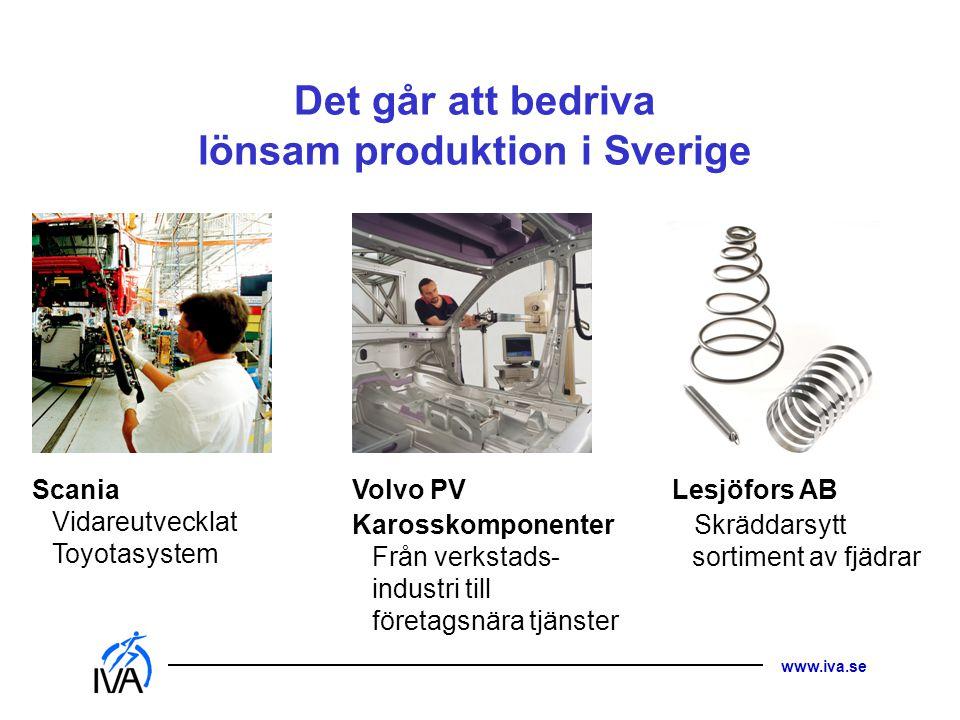 Det går att bedriva lönsam produktion i Sverige