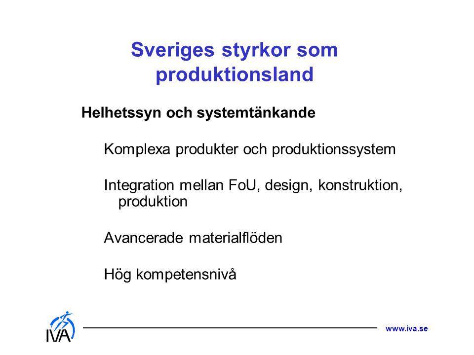 Sveriges styrkor som produktionsland