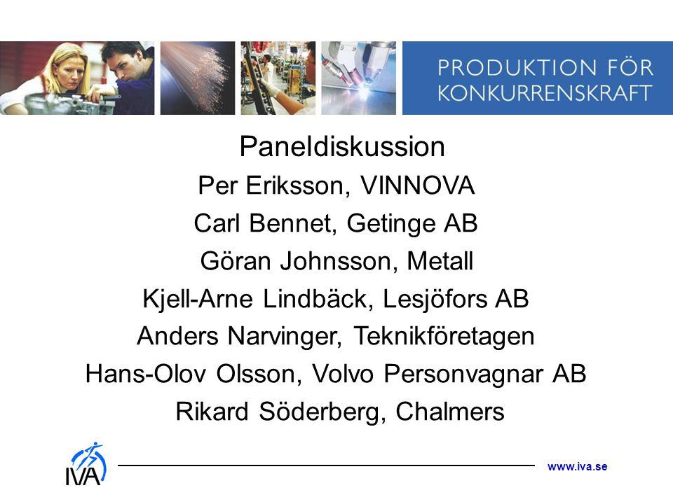 Paneldiskussion Per Eriksson, VINNOVA Carl Bennet, Getinge AB