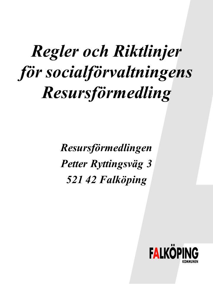 Regler och Riktlinjer för socialförvaltningens Resursförmedling