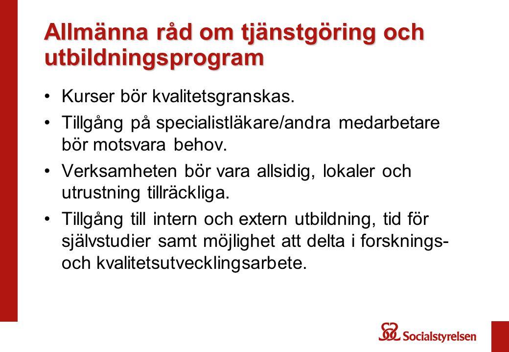 Allmänna råd om tjänstgöring och utbildningsprogram