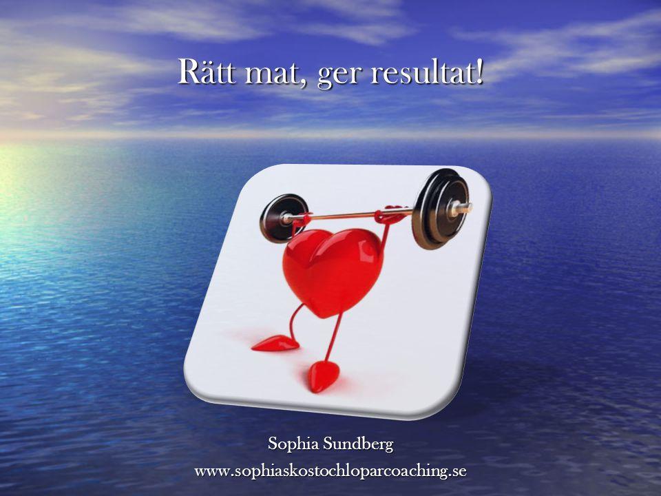 Sophia Sundberg www.sophiaskostochloparcoaching.se
