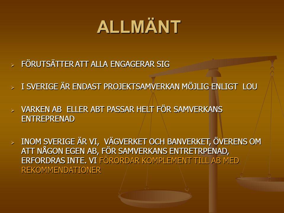 ALLMÄNT FÖRUTSÄTTER ATT ALLA ENGAGERAR SIG