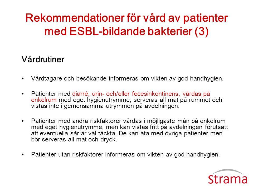 Rekommendationer för vård av patienter med ESBL-bildande bakterier (3)
