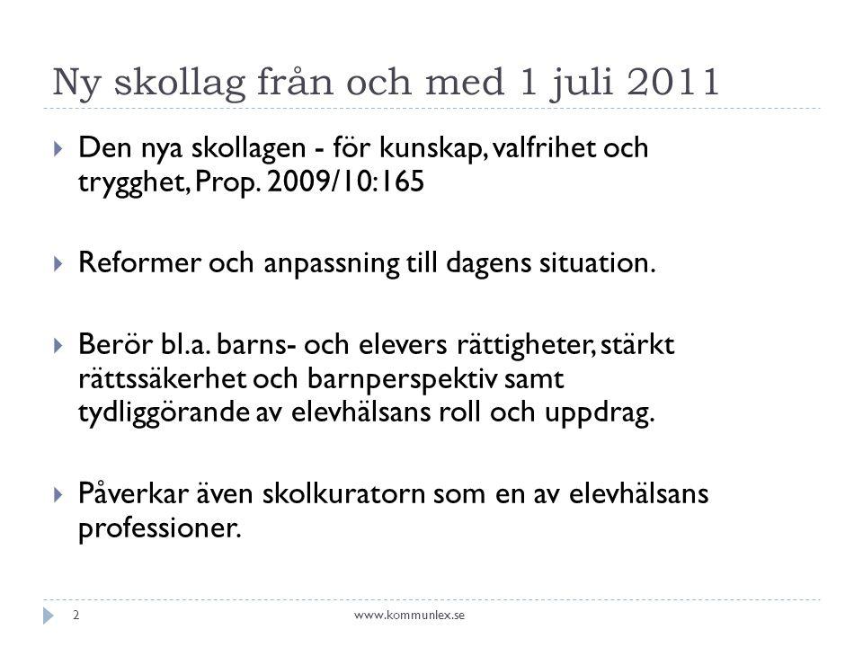 Ny skollag från och med 1 juli 2011