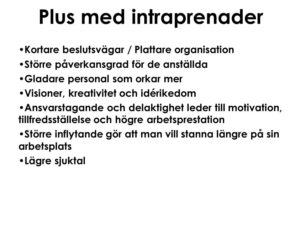 Plus med intraprenader