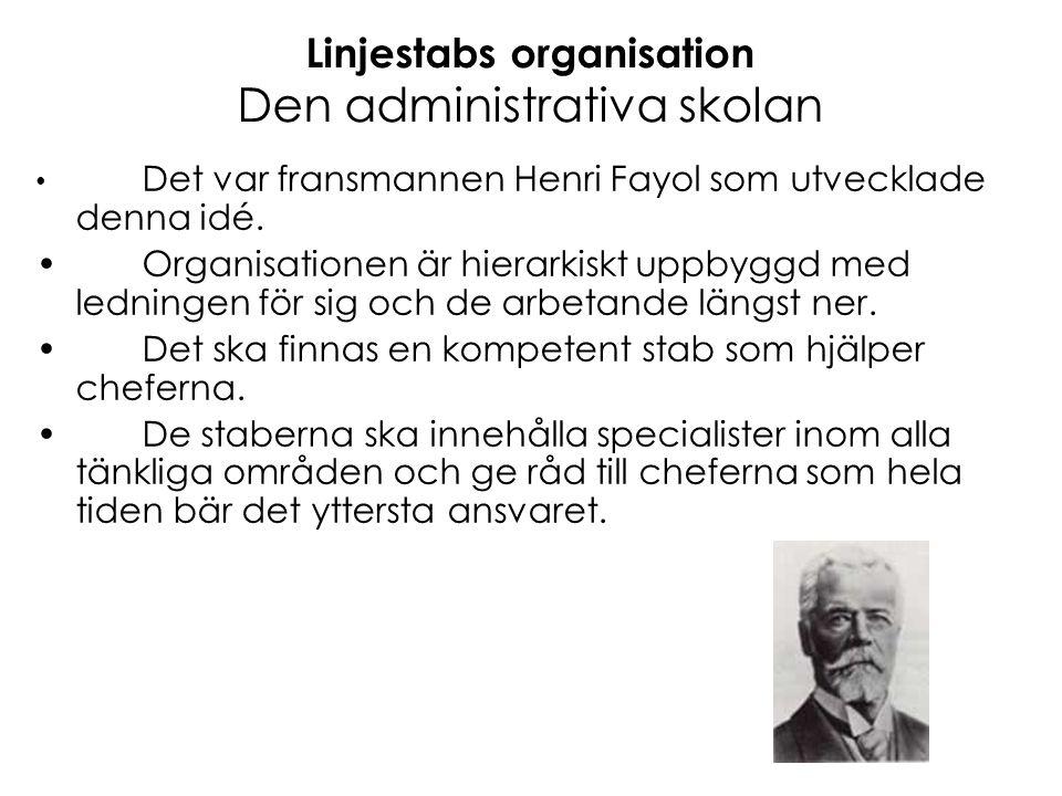 Linjestabs organisation Den administrativa skolan