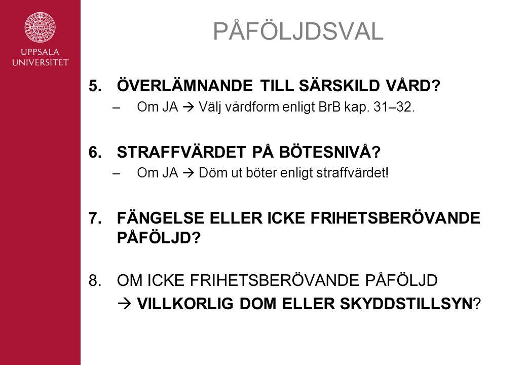 PÅFÖLJDSVAL 5. ÖVERLÄMNANDE TILL SÄRSKILD VÅRD