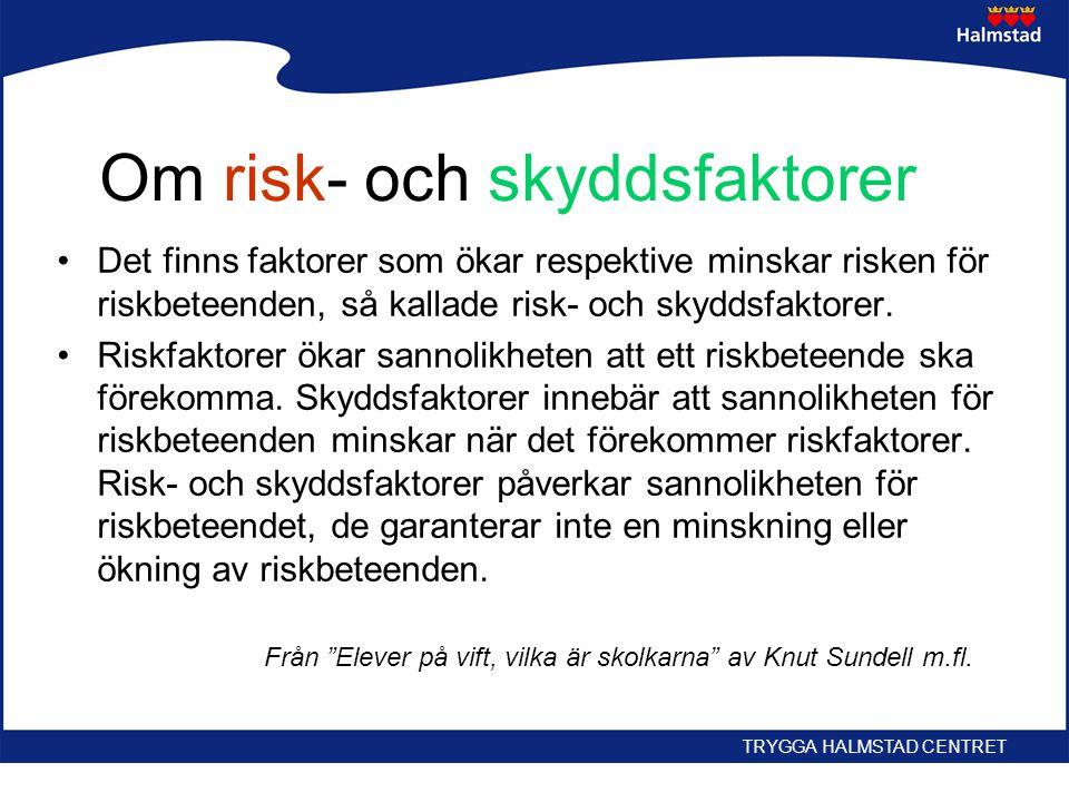 Om risk- och skyddsfaktorer