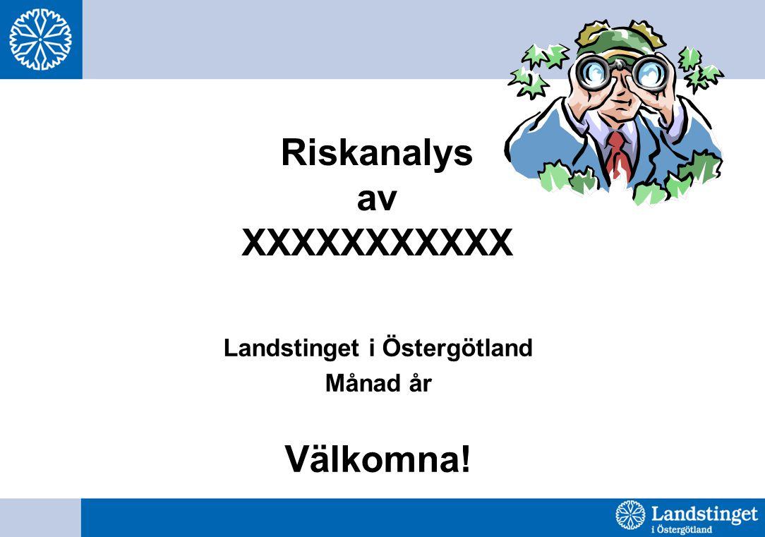 Riskanalys av XXXXXXXXXXX