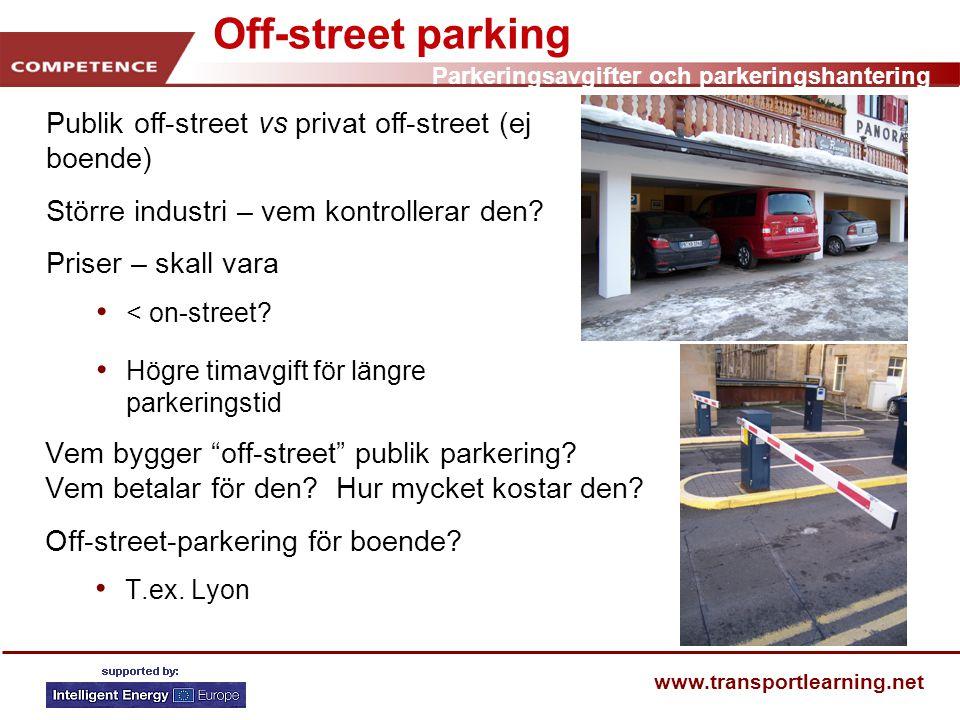 Off-street parking Publik off-street vs privat off-street (ej boende)