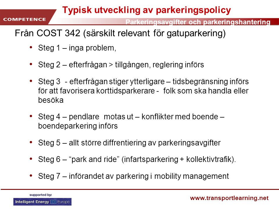 Typisk utveckling av parkeringspolicy