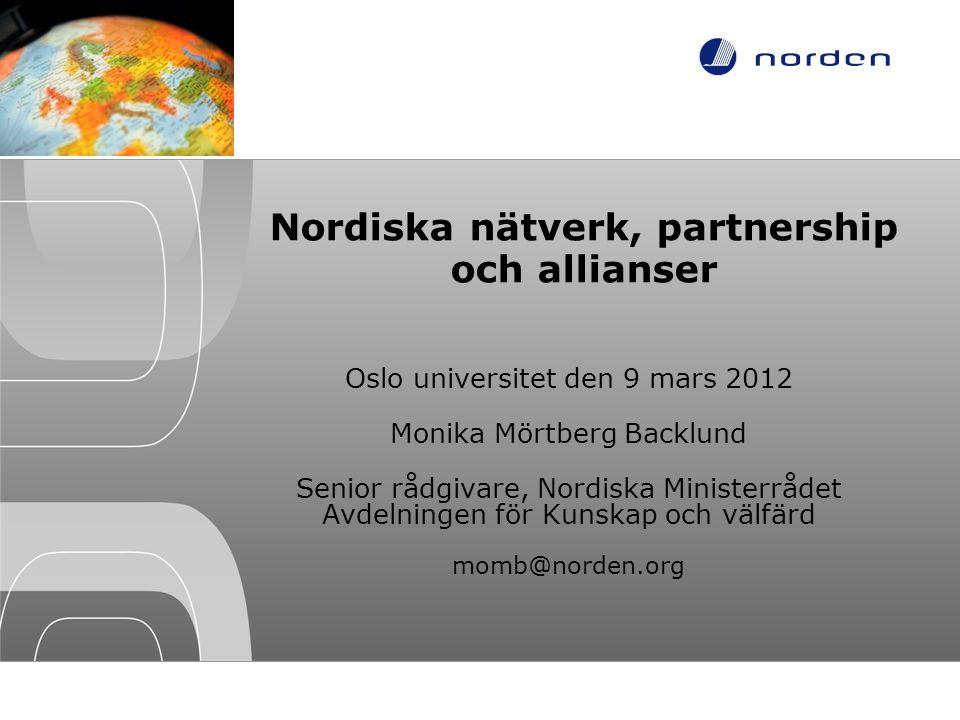 Nordiska nätverk, partnership och allianser